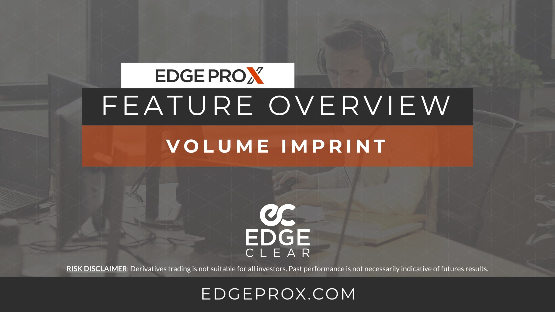 EdgeProX Volume Imprint