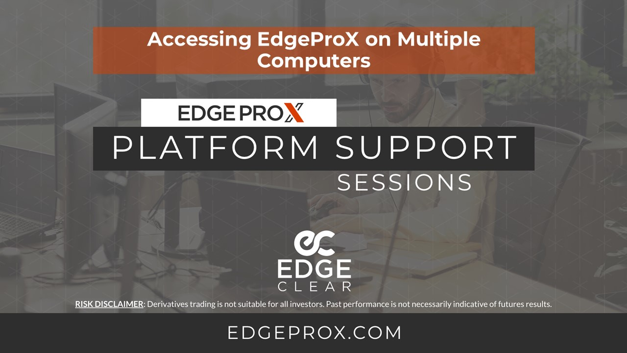 EdgeProX Accessing On Multiple Computers