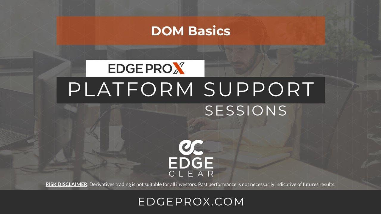 EdgeProX Depth of Market (DOM)