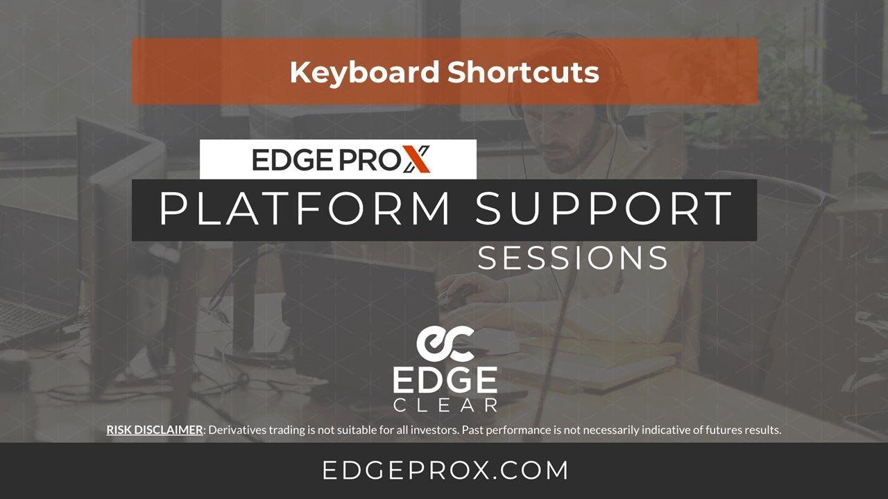 EdgeProX Keyboard Shortcuts