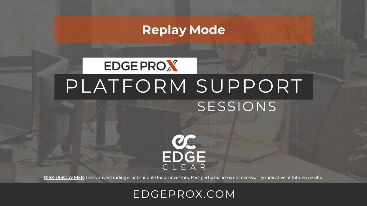 EdgeProX Replay Mode