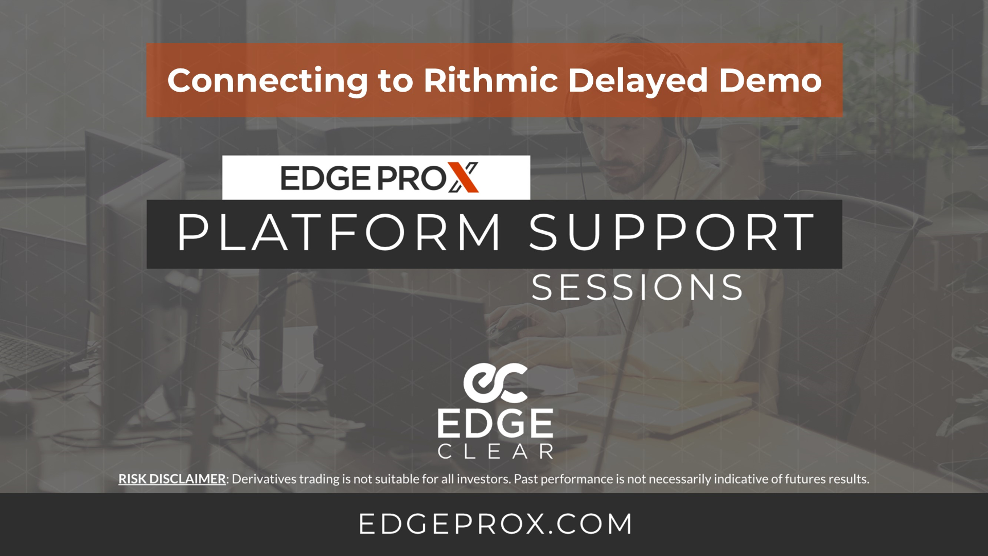EdgeProX Rithmic Delayed Demo Setup