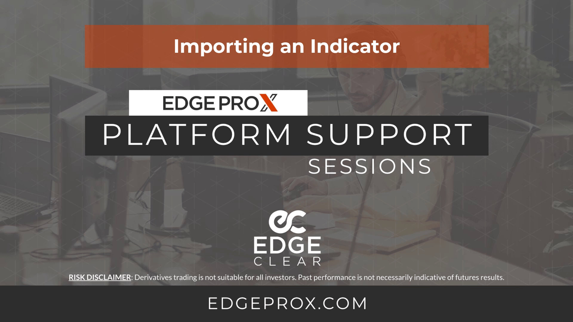 EdgeProX Importing an Indicator